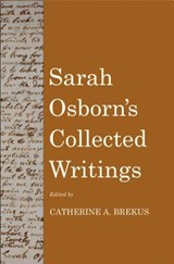 Sarah Osborn`s Collected Writings | Sarah Osborn |