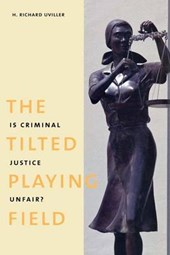 The Tilted Playing Field - Is Criminal Justice Unfair?