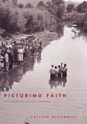 Picturing Faith - Photography and the Great Depression