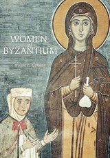 Women of Byzantium | Carolyn Connor |