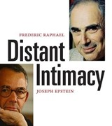 Distant Intimay - A Frienship in the Age of The Internet | Frederic Raphael |