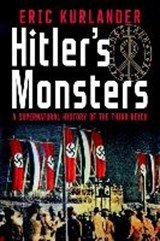 Hitler's monsters | Eric Kurlander |