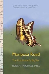 Mariposa Road - The First Butterfly Big Year