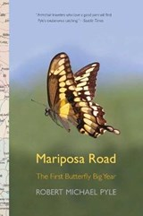 Mariposa Road - The First Butterfly Big Year | Robert Michael Pyle |