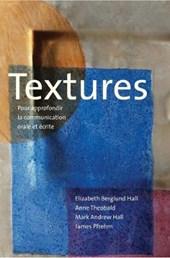 Textures - Pour approfondir la communication orale  et écrite
