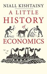 Little history of economics | Niall Kishtainy |