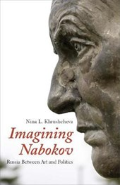 Imagining Nabokov - Russia Between Art and Politics