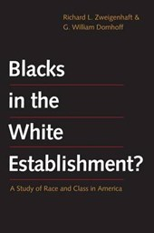 Blacks in the White Establishment? - A Study of Race and Class in America