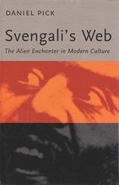 Svengali`s Web - The Alien Enchanter in Modern Culture