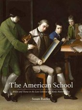 The American School - Artists and Status in the Late Colonial and Early National Era