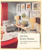 Art for Every Home - Associated American Artists 1934-2000