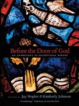 Before the Door of God - An Anthology of Devotional Poetry |  |