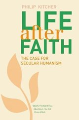 Life After Faith - The Case for Secular Humanism | Philip Kitcher |