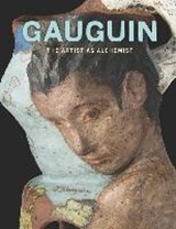 Gauguin: artist as alchemist | Gloria Groom |