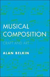 Musical Composition - Craft and Art