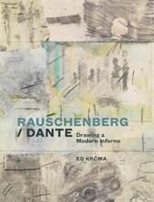 Rauschenberg / Dante - Drawing a Modern Inferno