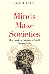 Minds Make Societies | Pascal Boyer |