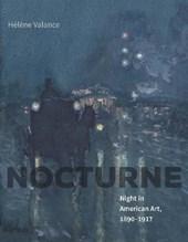 Nocturne - Night in American Art, 1890-1917