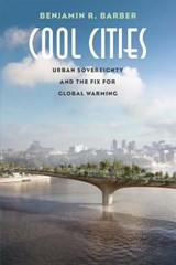 Cool cities | Benjamin R. Barber |