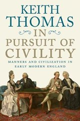 In Pursuit of Civility | Keith Thomas |