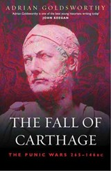 Fall of Carthage | Adrian Goldsworthy |