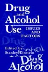 Drug and Alcohol Use | Stanley Einstein |