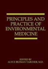 Principles and Practice of Environmental Medicine | auteur onbekend |