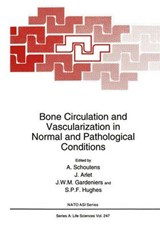Bone Circulation and Vascularization in Normal and Pathological Conditions | A. Schoutens |