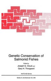 Genetic Conservation of Salmonid Fishes | Joseph G. Cloud |