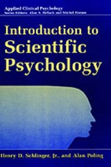 Introduction to Scientific Psychology | Schlinger, Henry D., Jr. ; Poling, Alan |