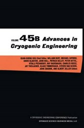 Advances in Cryogenic Engineering, Volume 45 Parts A & B