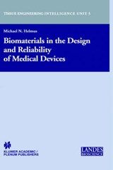 Biomaterials in the Design and Reliability of Medical Devices | Michael Nevin Helmus |