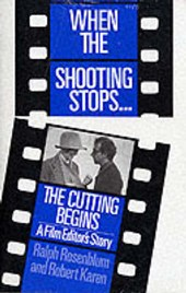 When the Shooting Stops, the Cutting Begins