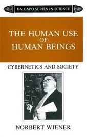 The Human Use of Human Beings | Norbert Wiener |