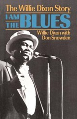 I Am the Blues | Dixon, Willie ; Snowden, Don |