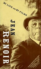 My Life And My Films | Jean Renoir |