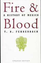 Fire and Blood | T. R. Fehrenbach |