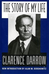 The Story of My Life | Clarence Darrow |
