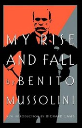 My Rise and Fall | Benito Mussolini |