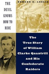 The Devil Knows How to Ride | Edward E. Leslie |