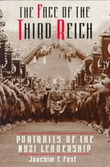 The Face of the Third Reich | Joachim C. Fest |