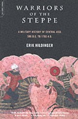 Warriors of the Steppe | Erik Hildinger |