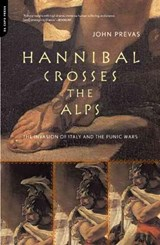 Hannibal Crosses the Alps | John Prevas |