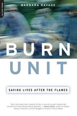 Burn Unit | Barbara Ravage |