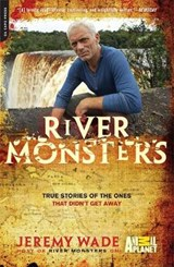 River Monsters | Jeremy Wade |
