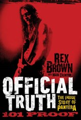 The Official Truth, 101 Proof | Rex Brown |
