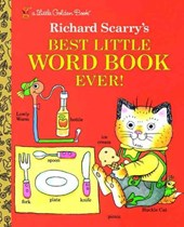 Richard Scarry's Best Little Word Book Ever! | Richard Scarry |