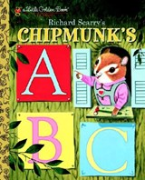 Richard Scarry's Chipmunk's ABC | Roberta Miller |