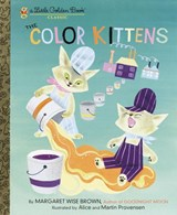 The Color Kittens | Margaret Wise Brown |