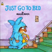Just Go to Bed | Mercer Mayer |